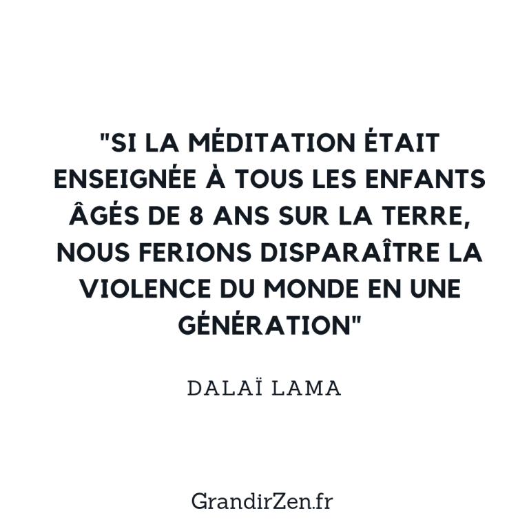 citation dailai lama méditation enfant
