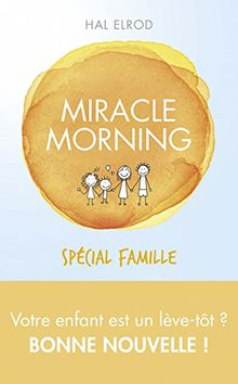 Miracle Morning en famille
