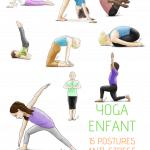 Yoga pour enfant : 15 postures anti-stress