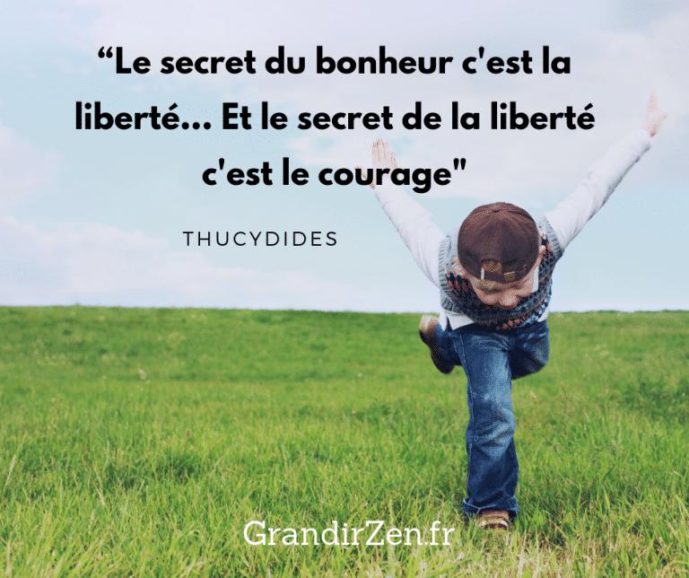 """Tableau de visualisation positive pour enfant, citation """"Le secret du bonheur c'est la liberté, et le secret de la liberté c'est le courage"""", Thucydides"""