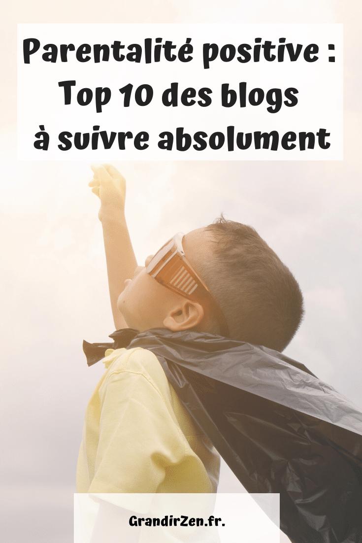 Parentalité positive : top 10 des blogs à suivre absolument !