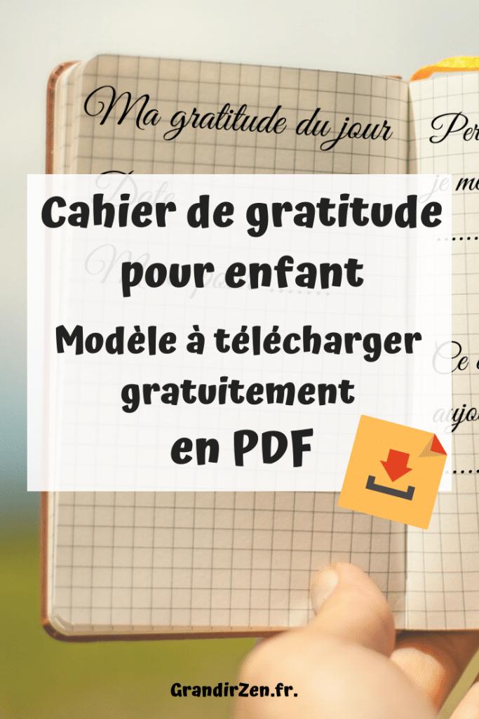 Cahier de gratitude pour enfant : mode d'emploi et outil modèle à télécharger gratuitement