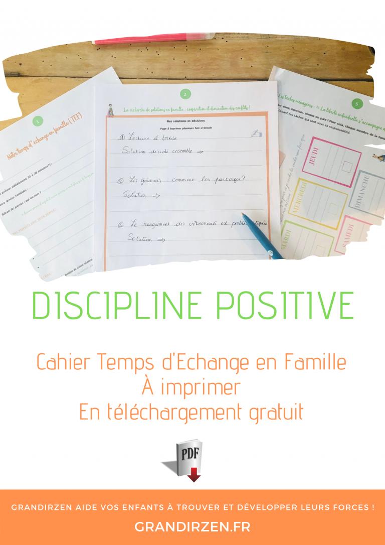 Cahier de 8 pages en téléchargement direct gratuit : le temps d'échange en famille, outil de discipline positive