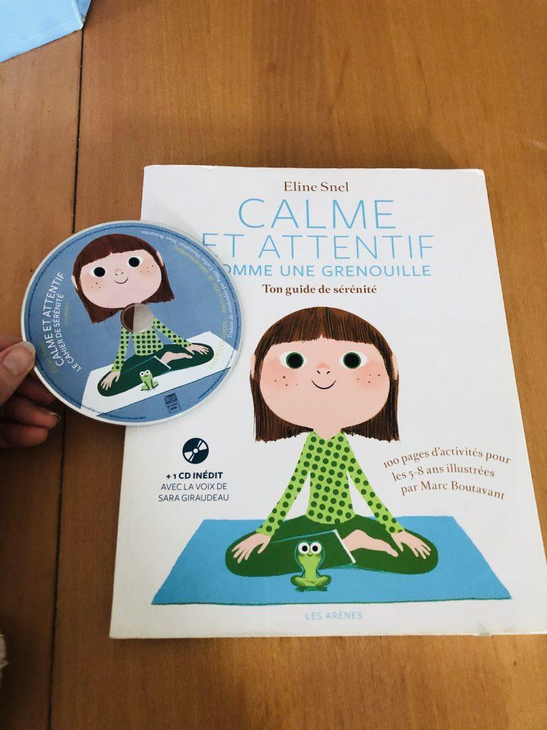 Calme et attentif comme une grenouille, ton guide de sérénité. Un cahier d'exercices et un CD de yoga à tester !