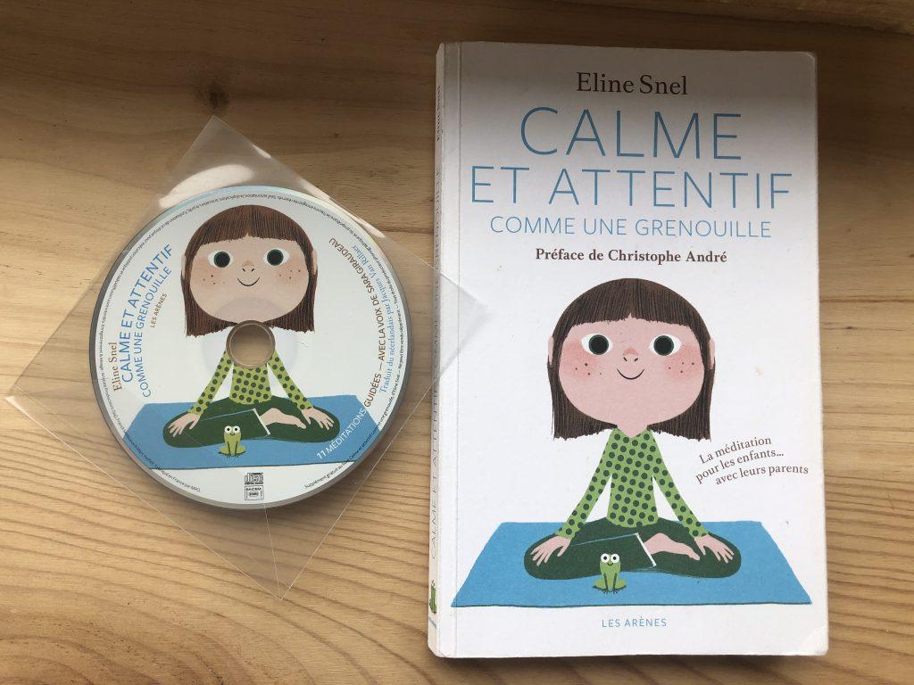 Calme et attentif comme une grenouille, cd de 11 méditations et livre pratique à l'usage des parents