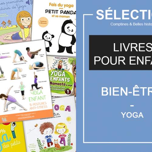 Le blog Comptines et belles histoires présente une sélection de livres jeunesse pour faire du yoga.