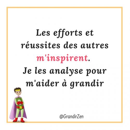 Les réussites des autres m'inspirent, affirmations positives et citations pour enfants sur le site grandirzen.fr
