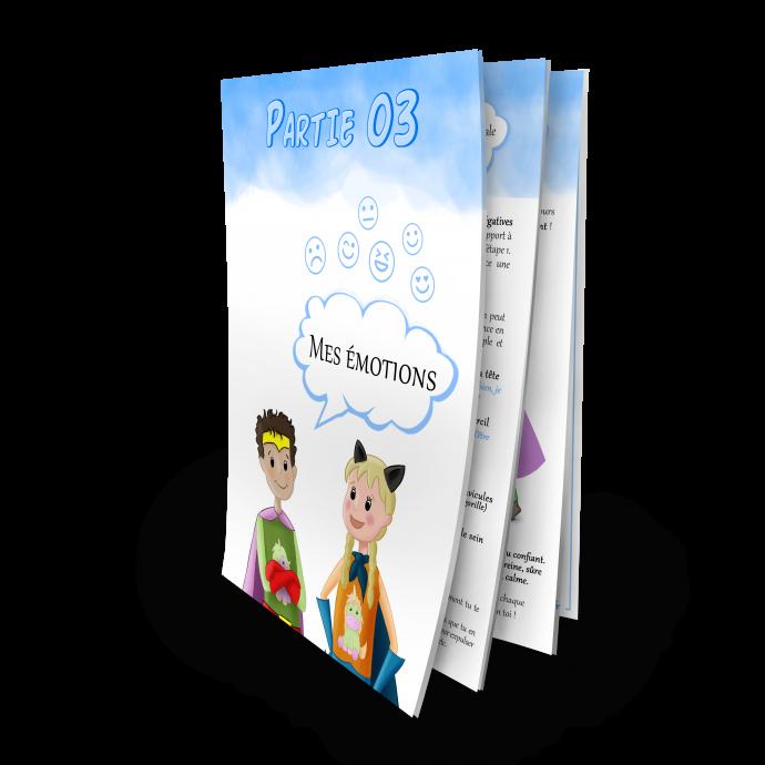 Confiance en soi cahier d'activités Grandir Zen pour enfant 6 à 11 ans, partie 3 mes émotions